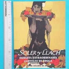 Catálogos publicitarios: CATALOGO SUBASTA CARTELES DE EPOCA, PUBLICIDAD Y CINE, SOLER Y LLACH 2007. Lote 296803848