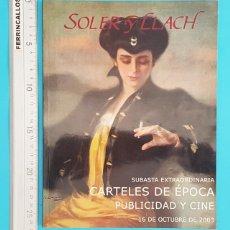 Catálogos publicitarios: CATALOGO SUBASTA CARTELES DE EPOCA, PUBLICIDAD Y CINE, SOLER Y LLACH 2003. Lote 296803978