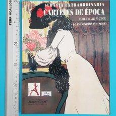 Catálogos publicitarios: CATALOGO SUBASTA CARTELES DE EPOCA, PUBLICIDAD Y CINE, SOLER Y LLACH 2003. Lote 296804133
