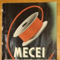 Catálogos publicitarios: MECEI. MANUFACTURA ESPAÑOLA DE CONDUCTORES ELÉCTRICOS IMPERMEABLES. BARCELONA. 1947.. Lote 297083158