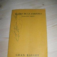 Cine: TEATRO DE LA ZARZUELA. GRAN BALLET MARQUES DE CUEVAS. OTOÑO DEL 57. AUTOGRAFO DE CARMEN SEVILLA. Lote 18465145
