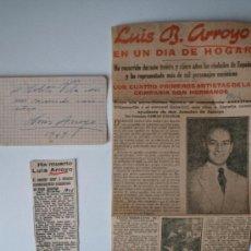 Cine: 3 RECORTES DE PRENSA ANTIGUOS + AUTÓGRAFO DEL ACTOR MADRILEÑO, LUIS ARROYO!! (1949) . Lote 36861450