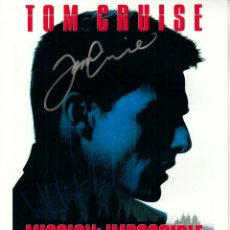 Cine: AUTOGRAFO ORIGINAL DE TOM CRUISE ACTOR EN LA FAMOSA PELICULA MISSION IMPOSIBLE AÑOS 90. Lote 81912028