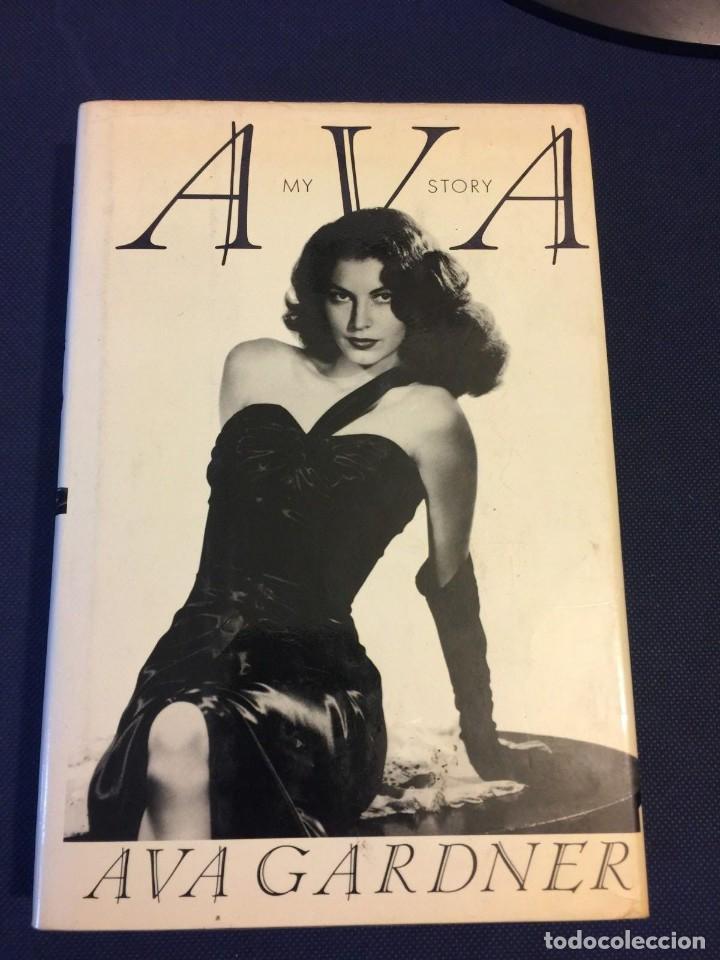 PRECIOSO LIBRO FIRMADO A MANO POR AVA GARDNER -AVA MY STORY- PRIMERA EDICION DE 1990 (Cine - Autógrafos)