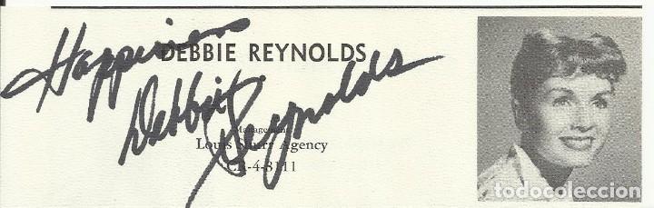 AUTÓGRAFO ORIGINAL, FIRMA DE DEBBIE REYNOLDS. 5X15 CM. HAND SIGNED. AUTOGRAPH. TARJETA EN PAPEL. (Cine - Autógrafos)