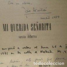 Cine: GUION DE TRABAJO DE LA PELÍCULA MI QUERIDA SEÑORITA. FIRMADO POR LOS AUTORES.. Lote 153946210