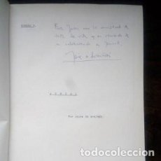 Cine: GUIONES ORIGINALES DE LA SERIE JUNCAL, JAIME DE ARMIÑAN Y DEDICADOS A JUAN BIENVENIDA. Lote 153949062