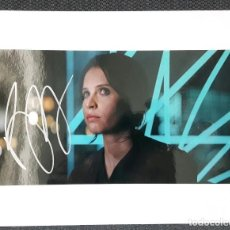 Cine: FELICITY JONES - AUTOGRAFO - FIRMA - FIRMADO - AUTOGRAFIADO - STAR WARS - ROGUE ONE - NO CORREOS. Lote 157376818