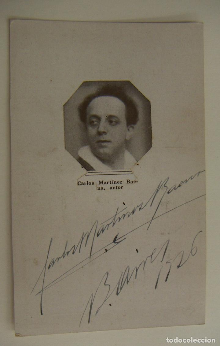 POSTAL CON AUTOGRAFO ACTOR CARLOS MARTINEZ BAENA 1926 (Cine - Autógrafos)
