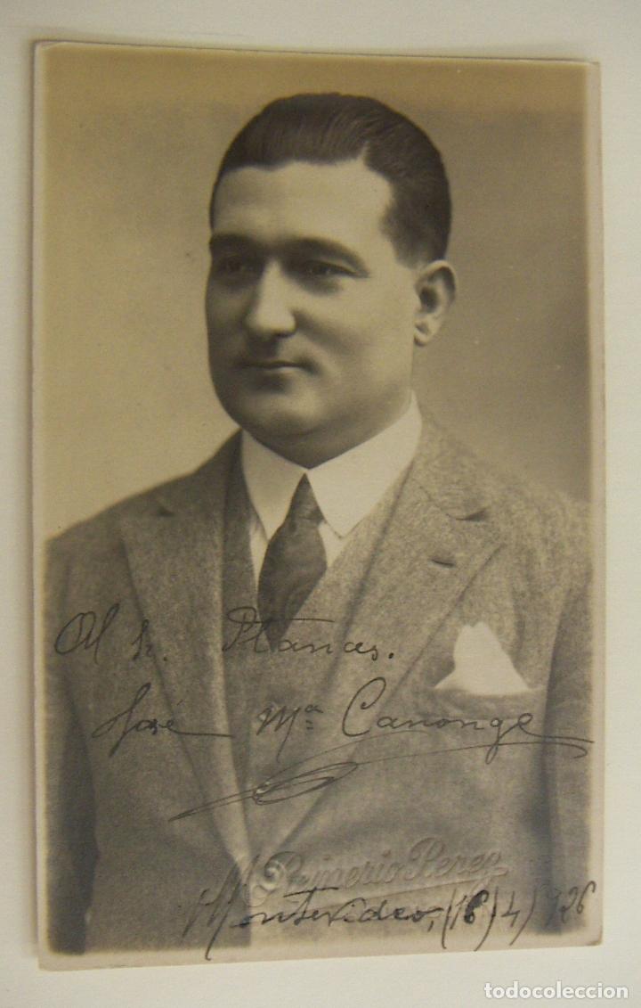 FOTOGRAFIA CON AUTOGRAFO DEL ACTOR JOSE MARIA CANONGE 1926 (Cine - Autógrafos)