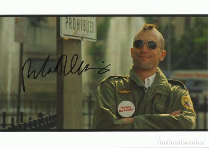 ROBERT DE NIRO. AUTOGRAFO, AUTOGRAPH, FIRMA ORIGINAL. 21X29 CM. TAXI DRIVER. THE MISSION. CASINO. (Cine - Autógrafos)