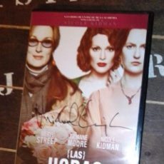 Cine: DVD: LAS HORAS (CON FIRMA AUTÓGRAFA DE MICHAEL CUNNINGHAM 100% AUTÉNTICA). Lote 222186717