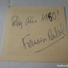 Cinema: PEQUEÑA FELICITACION NAVIDEÑA FRANCISCO/ PACO RABAL CON SU FIRMA 1960. Lote 255357500
