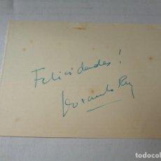 Cinema: PAPEL DE FELICITACION DEL ACTOR FERNANDO REY CON SU FIRMA. Lote 255384130
