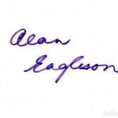 Cine: ALAN EAGLESON (10X15 CM) ORIGINAL AUTOGRAHED INDEX CARD. Lote 263099275