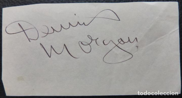 Cine: Autografo de Dennis Morgan Papel firmado con tinta negra (actor y cantante estadounidense) - Foto 3 - 289267088