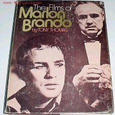 Cine: THE FILMS OF MARLON BRANDO - TONY THOMAS - 1973 - 243 PAGINAS, CON CIENTOS DE FOTOGRAFIAS. Lote 26648551