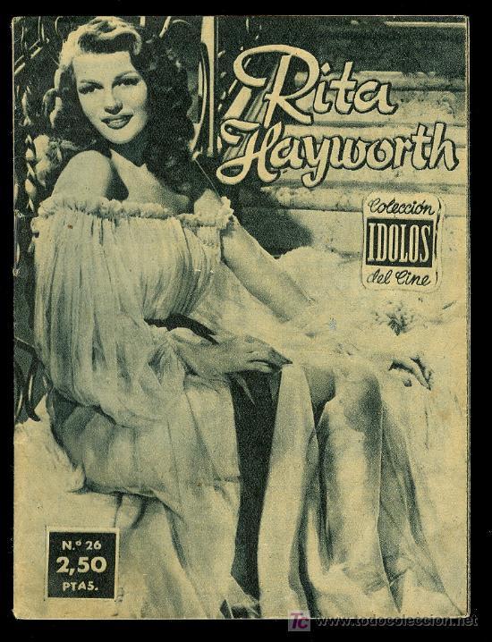 COLECCION IDOLOS DEL CINE. RITA HAYWORTH. AÑO I. - Nº 26. (Cine - Biografías)