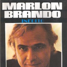 Cine: MARLON BRANDO INÉDITO. MUY ILUSTRADO. Lote 28414507