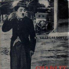 Cine: CHARLES CHAPLIN, EL GENIO DEL CINE DE M. VILLEGAS LOPEZ . EDITADO POR ALFAGUARA EN 1966. Lote 16893758