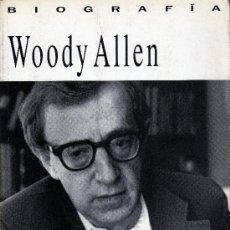 Cine: WOODY ALLEN. LA BIOGRAFIA POR ERIC LAX. . Lote 16865585