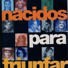 Cine: NACIDOS PARA TRIUNFAR, CIEN FIGURAS JOVENES EL CINE ACTUAL DE JUAN PANDO. Lote 16844345