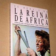Cine: EL RODAJE DE LA REINA DE AFRICA. KATHARINE HEPBURN. ULTRAMAR. BOGART, BACALL, HUSTON. HECHOS REALES . Lote 36170523