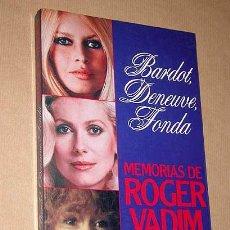 Cine: BARDOT, DENEUVE, FONDA. MEMORIAS DE ROGER VADIM. PLANETA 1987. COL. AL FILO DEL TIEMPO. FOTOS ++++++. Lote 27553471