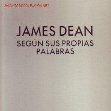 Cine: JAMES DEAN SEGUN SUS PROPIAS PAPABRAS RECOPILADO POR NEIL GRANT. Lote 14277532