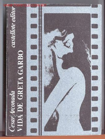 VIDA DE GRETA GARBO -CÉSAR ARCONADA (GENERACIÓN 27)- 1974 (CINE, REPÚBLICA). (Cine - Biografías)