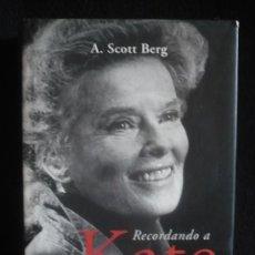 Cine: RECORDANDO A KATE HEPBURN. SCOTT BERG. ED. LUMEN 2003 396 PAG. Lote 22761061