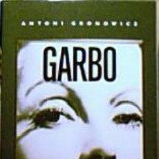 Cine: GARBO - ANTONI GRONOWICZ (TAPA DURA CON SOBRECUBIERTA). Lote 23330437
