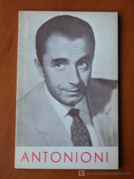 MICHELANGELO ANTONIONI, DE CARLOS FERNÁNDEZ CUENCA. FILMOTECA NACIONAL DE ESPAÑA 1963 (Cine - Biografías)