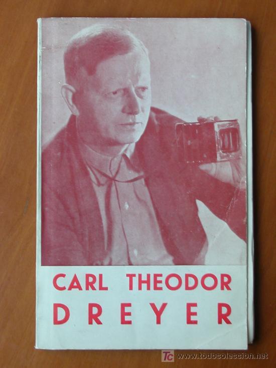 CARL THEODOR DREYER, DE CARLOS FERNÁNDEZ CUENCA. FILMOTECA NACIONAL DE ESPAÑA 1964 (Cine - Biografías)