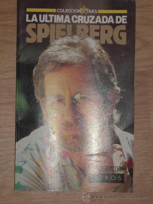 LA ÚLTIMA CRUZADA DE SPIELBERG POR JORDI BATLLE CAMINAL DE FOTOGRAMAS EN BARCELONA 1989 (Cine - Biografías)