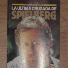 Cine: LA ÚLTIMA CRUZADA DE SPIELBERG POR JORDI BATLLE CAMINAL DE FOTOGRAMAS EN BARCELONA 1989. Lote 23222948