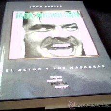 Cine: JACK NICHOLSON. EL ACTOR Y SUS MASCARAS. POR JOHN PARKER. HOJAS NUEVAS, GRIJALBO, 1991.. Lote 15873827