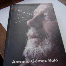 Cine: BERLANGA CONTRA EL PODER Y LA GLORIA ANTONIO GÓMEZ RUFO. Lote 18932638