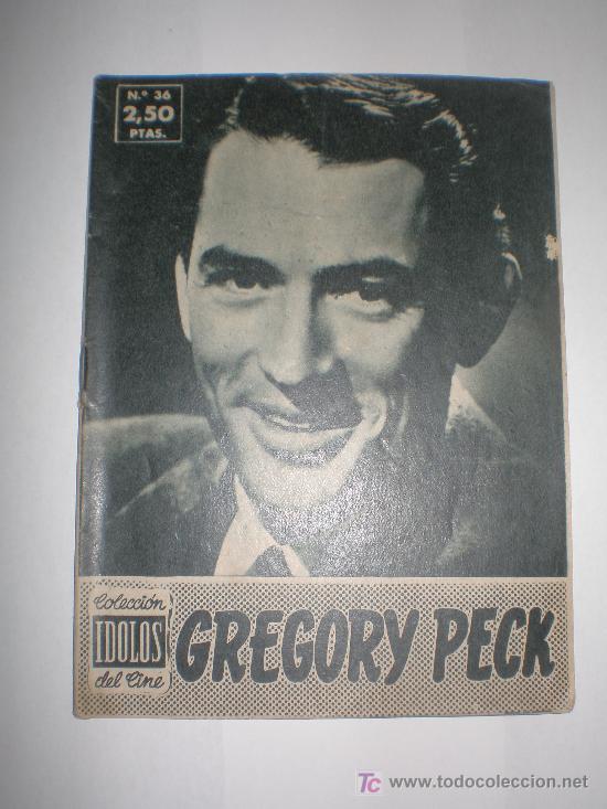 COLECCIÓN IDOLOS DEL CINE Nº 3 GREGORY PECK, MEDIDAS 16X12 CTMOS (Cine - Biografías)