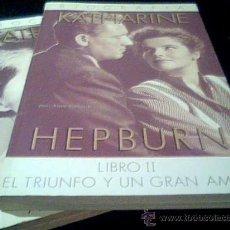 Cine: KATHARINE HEPBURN. BIOGRAFIA EN 2 TOMOS. POR ANNE EDWARDS. GRECA, 1988.. Lote 15873834
