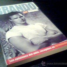 Cine: BRANDO POR BRANDO. LAS OPINIONES DEL MITO RECOGIDAS EN FOTOGRAMAS. 2004. LIBRO DE 160 PAGINAS.. Lote 17006746