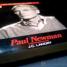 Cine: PAUL NEWMAN. POR J.C. LANDRY. LOS COLOSOS DEL CINE 1. CINAMA COLLECTION. 1990. Lote 2723951