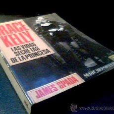 Cine: GRACE KELLY. LAS VIDAS SECRETAS DE LA PRINCESA. JAMES SPADA. EDCIONES B. SERIE REPORTER, 1987. Lote 3823684