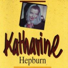 Cine: KATHARINE HEPBURN: YO MISMA - SALVAT GRANDES MUJERES - 1995.. Lote 18914009