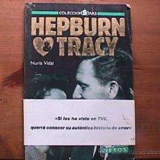 Cine: HEPBURN Y TRACY, NURIA VIDAL, FOTOGRAMAS, 1988. Lote 19017285