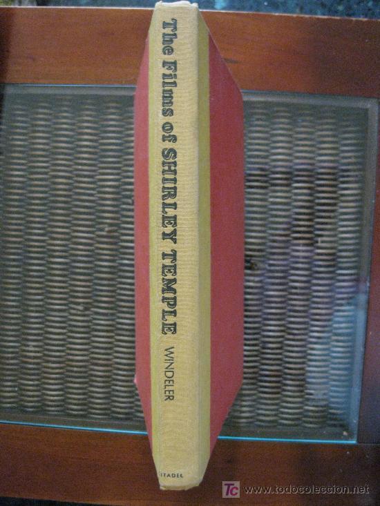 THE FILMS OF SHIRLEY TEMPLE. ROBERT WINDELER. CITADEL PRESS 1ª ED.1978. (Cine - Biografías)