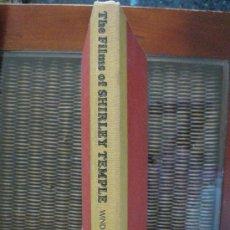 Cine: THE FILMS OF SHIRLEY TEMPLE. ROBERT WINDELER. CITADEL PRESS 1ª ED.1978.. Lote 19943383