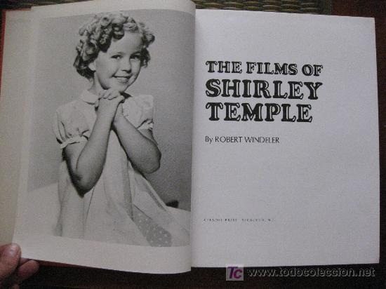 Cine: THE FILMS OF SHIRLEY TEMPLE. ROBERT WINDELER. CITADEL PRESS 1ª ED.1978. - Foto 2 - 19943383