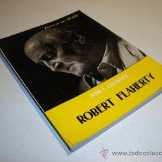 Cine: ROBERT FLAHERTY - LIBROS DE CINE RIALP - JOSE L. CLEMENTE (1963). Lote 21300162
