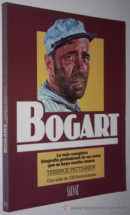 Cine: Bogart por Terence Pettigrew de Editorial Salvat en Navarra 1986 - Foto 2 - 25085058